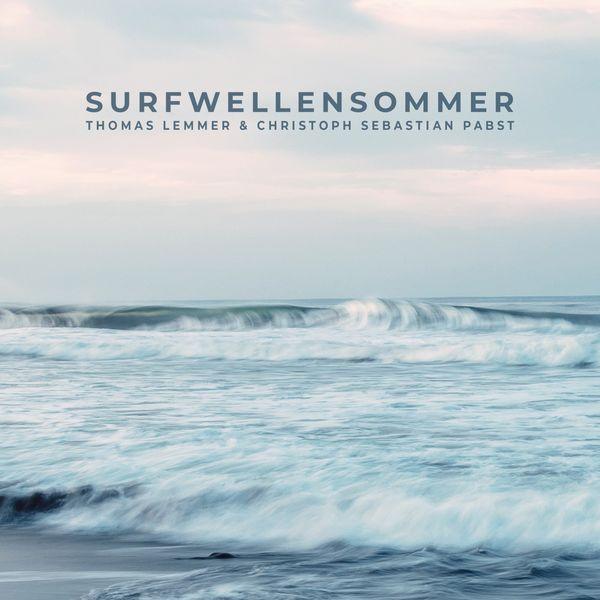 Thomas Lemmer - Surfwellensommer