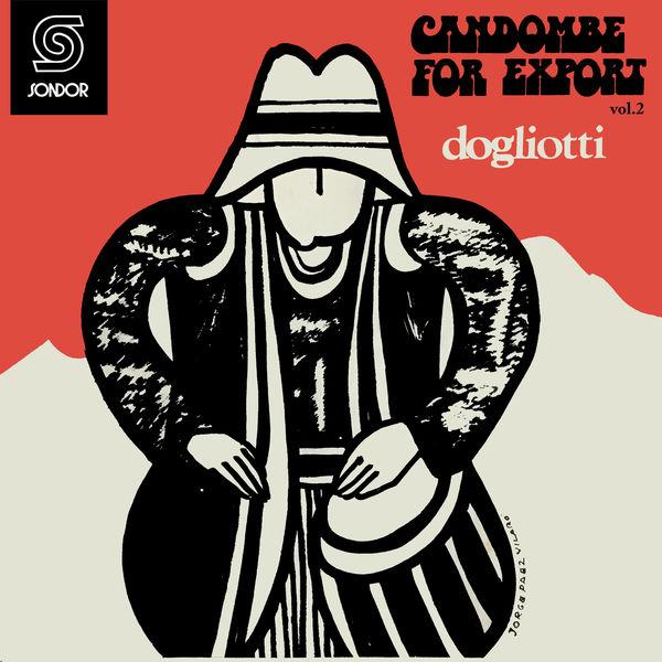 Dogliotti - Candombe For Export Vol.2