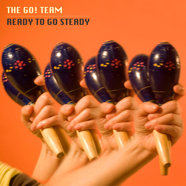 The Go! Team|Ready to Go Steady EP
