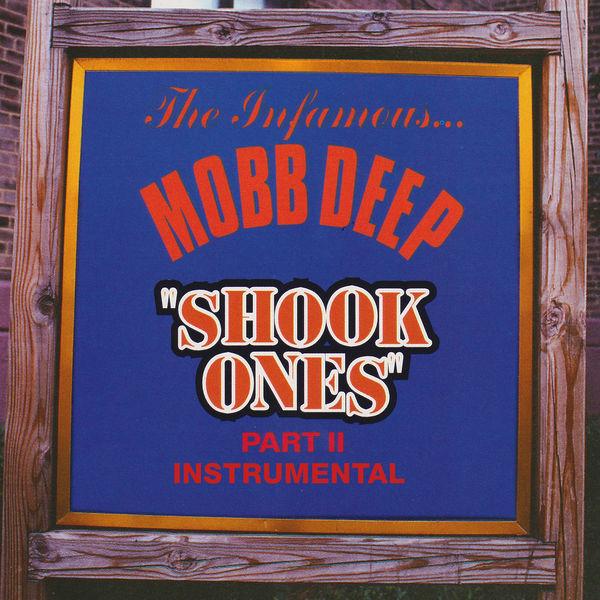 Mobb Deep|Shook Ones, Pt. II  (Instrumental)