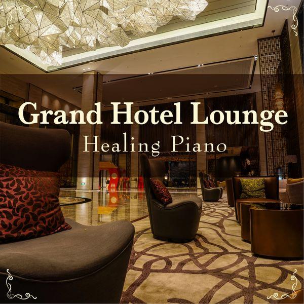 Eximo Blue - Grand Hotel Lounge - Healing Piano