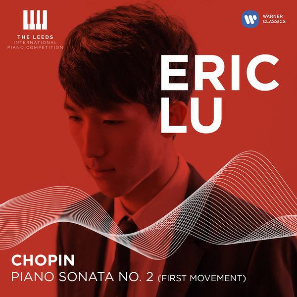 Eric Lu - Chopin: Piano Sonata No. 2 (First Movement) [Live]