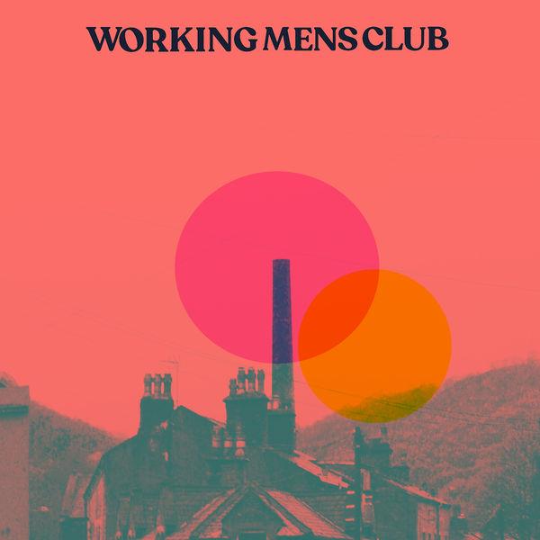 Working Men's Club - Bad Blood