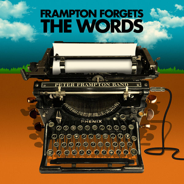 Peter Frampton - Frampton Forgets The Words (Remastered)