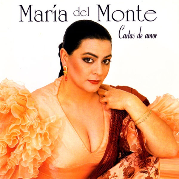 María del Monte - Cartas De Amor