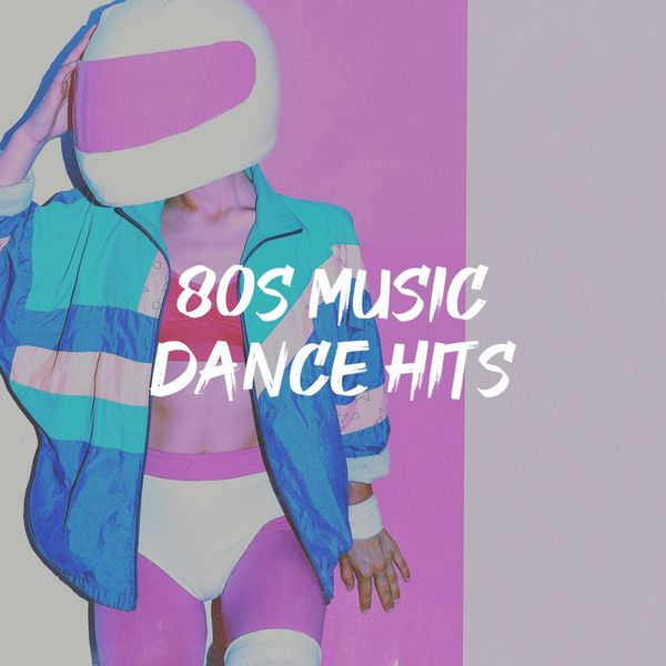 Various Artists - 80S Music Dance Hits