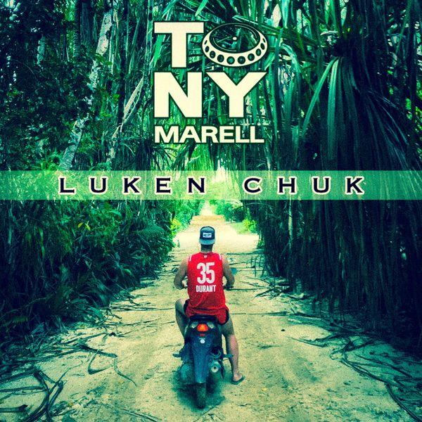 Tony Marell|Luken Chuk