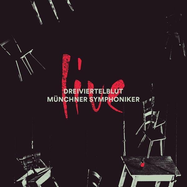 Dreiviertelblut, Münchner Symphoniker - Live