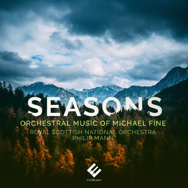 Philip Mann - Seasons: Orchestral Music of Michael Fine