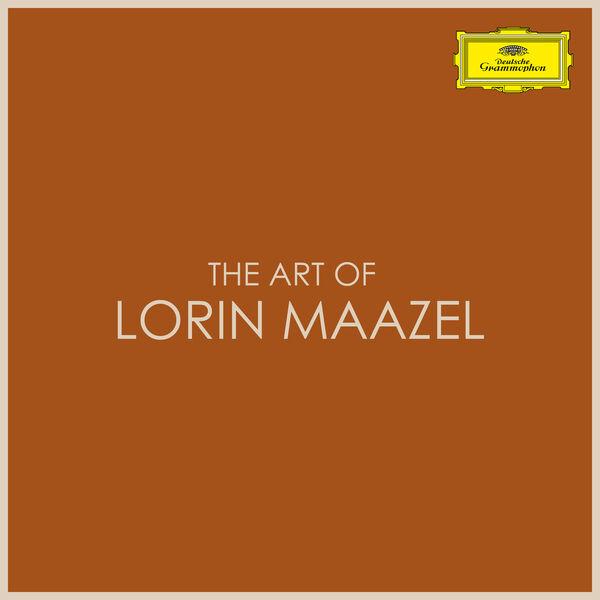 Lorin Maazel - The Art of Lorin Maazel