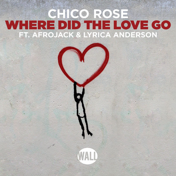 Where Did The Love Go Chico Rose Download And Listen To The Album