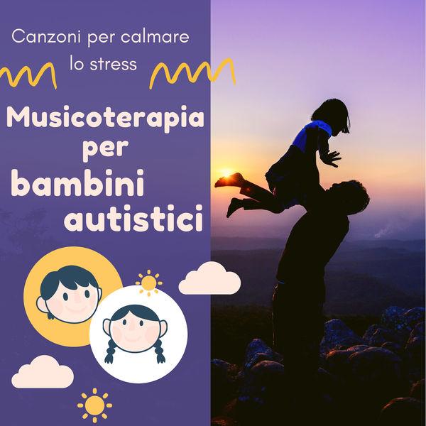 Album Musicoterapia Per Bambini Autistici Canzoni Per