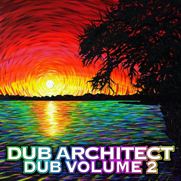 Dub Architect - Dub Volume 2