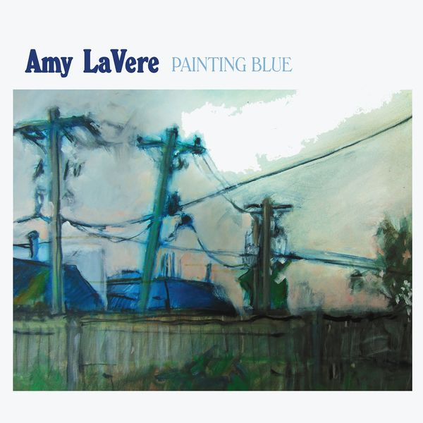 Amy LaVere - Painting Blue