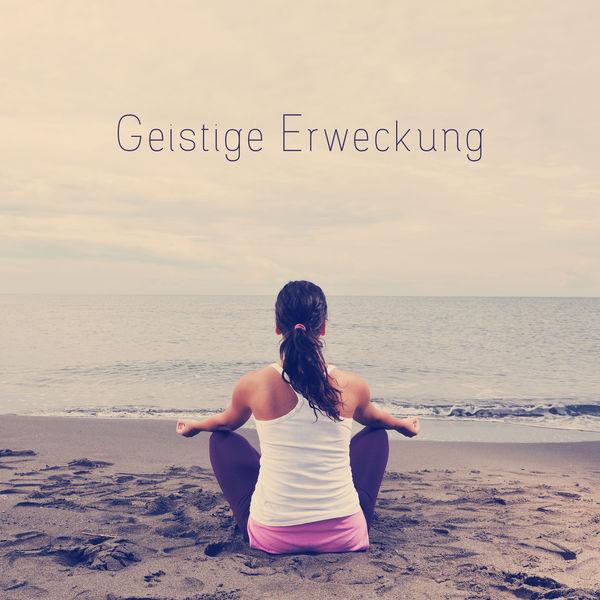 Muskelentspannung Musik Welt - Geistige Erweckung - New Age Musiksammlung, die Ihnen Hilft Ihr Abenteuer mit Meditation zu Beginnen