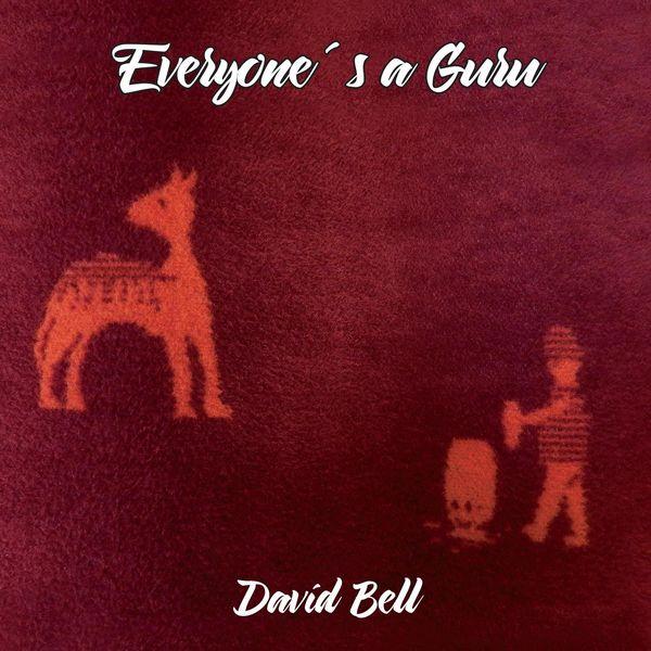 David Bell - Everyone's a Guru