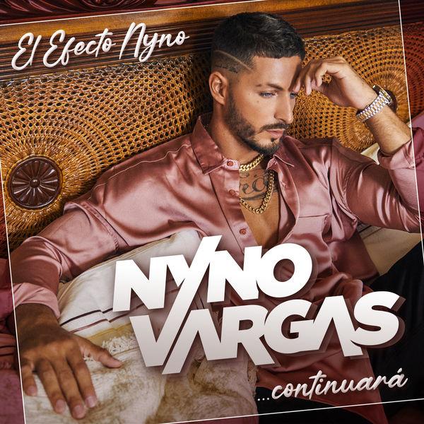Nyno Vargas - El Efecto Nyno... Continuará