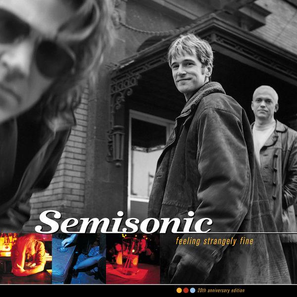 Semisonic - Feeling Strangely Fine - 20th Anniversary Edition