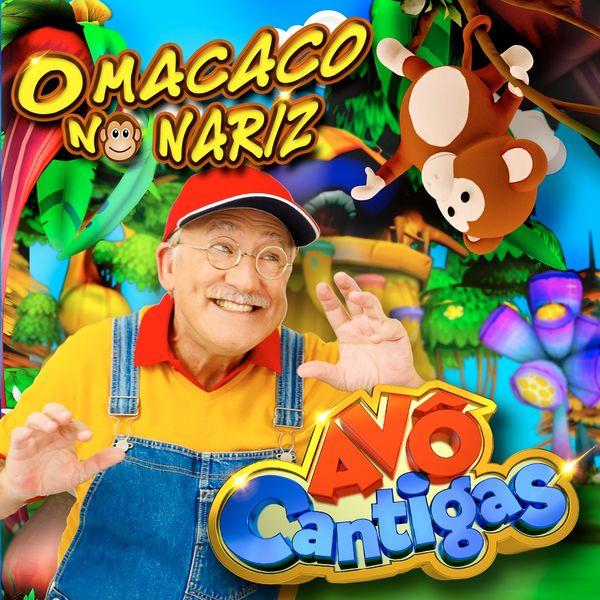 Avô Cantigas - O Macaco no Nariz (2019)