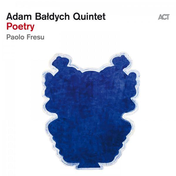 Adam Bałdych Poetry