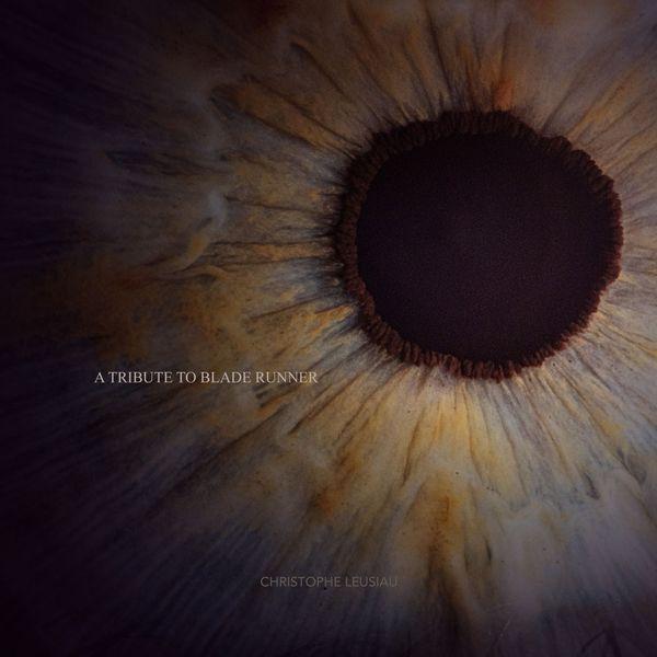 Christophe Leusiau - A Tribute to Blade Runner