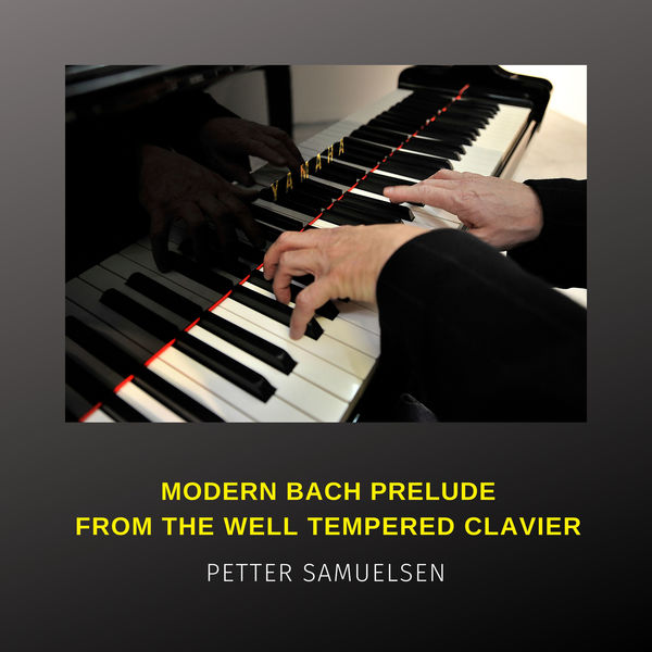 Petter Samuelsen - Prelude No. 1 in C Major, BWV 846, from Bach's Well-tempered Clavier