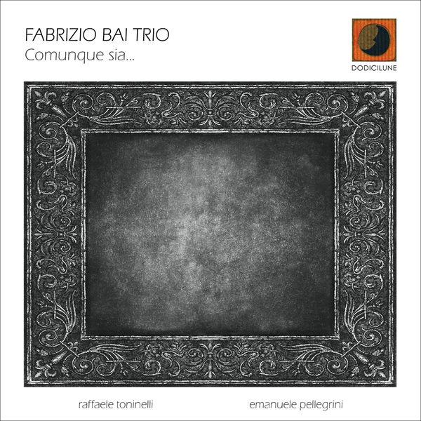 Fabrizio Bai - Comunque sia...