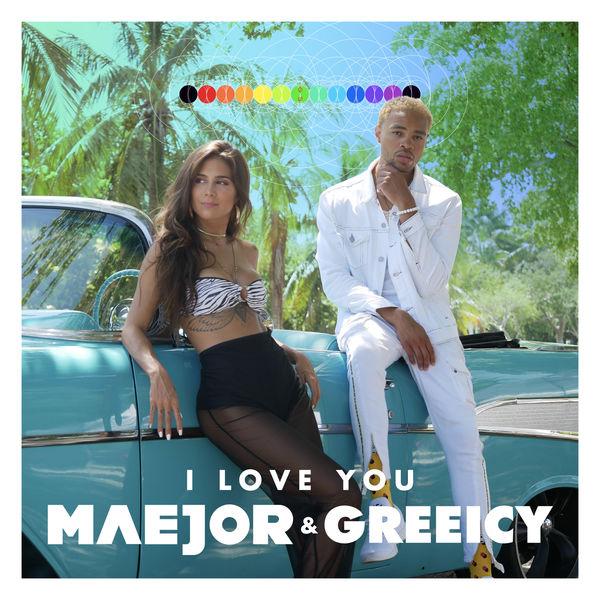 Maejor - I Love You