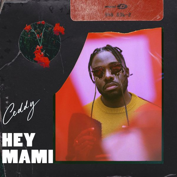 Ceddy - Hey Mami