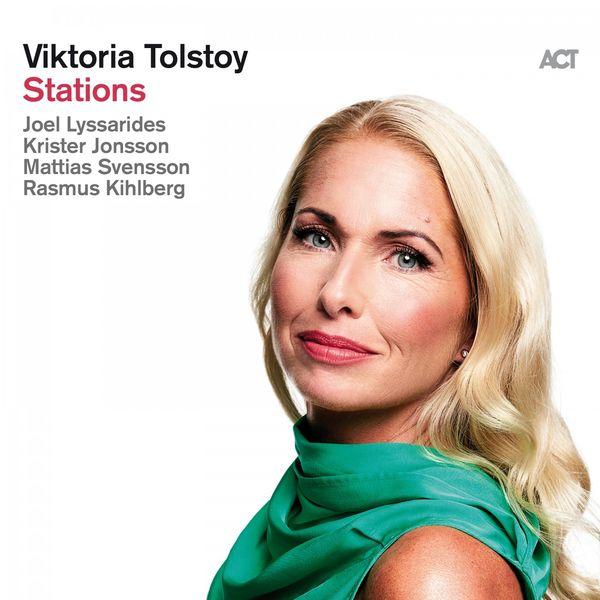 Viktoria Tolstoy - Stations