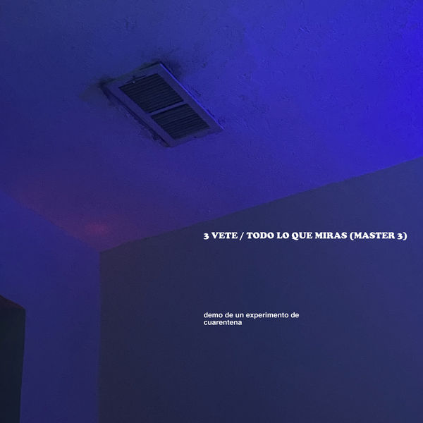 Ed Maverick - 3 VETE / TODO LO QUE MIRAS (MASTER 3)