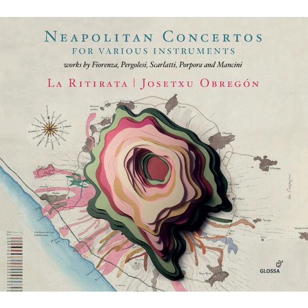 Josetxu Obregón - Neapolitan Concertos for Various Instruments