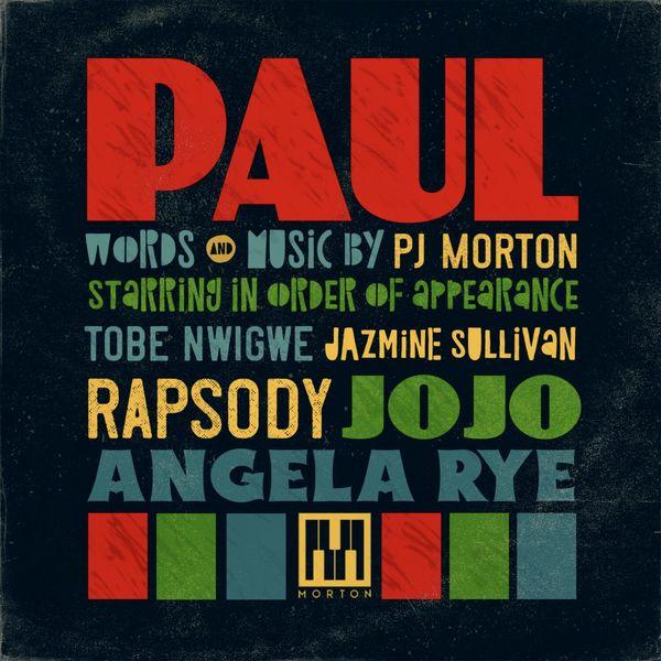 PJ Morton - PAUL