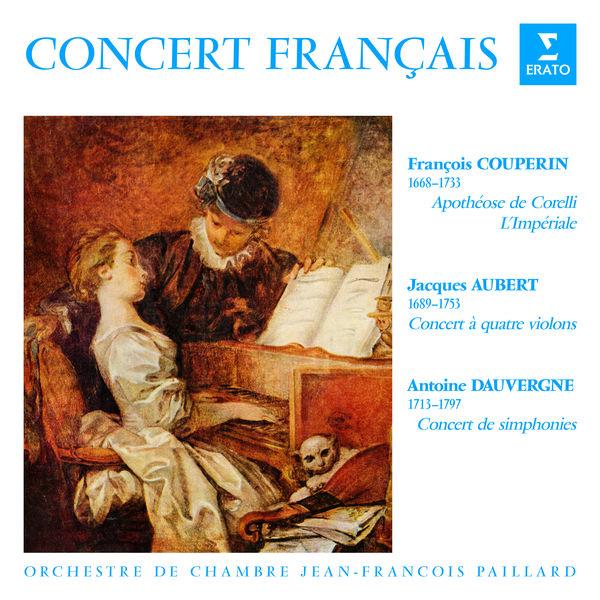 Orchestre de Chambre Jean-François Paillard - Concert français. Pièces de Couperin, Aubert & Dauvergne