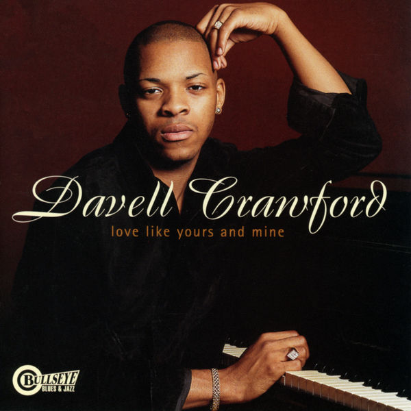 Davell Crawford|Love Like Yours And Mine