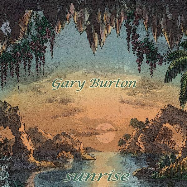 Gary Burton - Sunrise