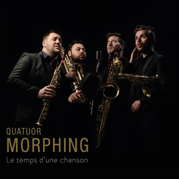 Quatuor Morphing - Le temps d'une chanson
