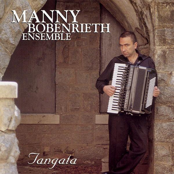 Manny Bobenrieth Ensemble - Tangata