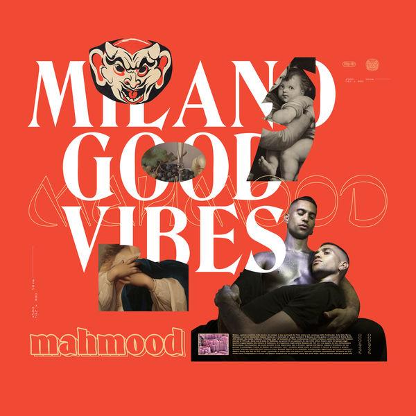 Mahmood - Milano Good Vibes