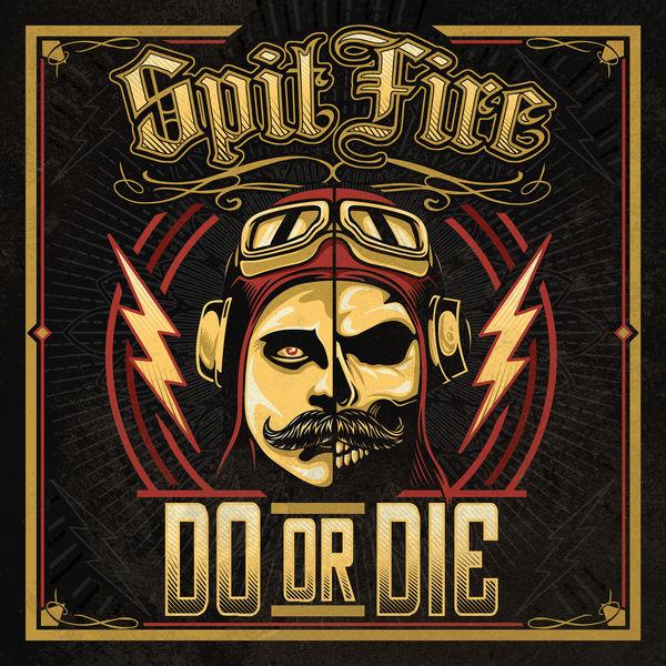 Spitfire|Do or Die