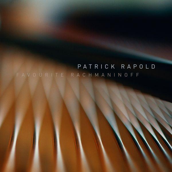 Patrick Rapold - Favourite Rachmaninoff