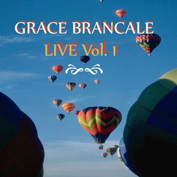 Grace Brancale - Live, Vol. 1