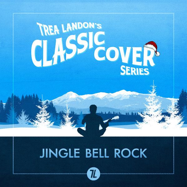 Trea Landon - Jingle Bell Rock (Trea Landon's Classic Cover Series)