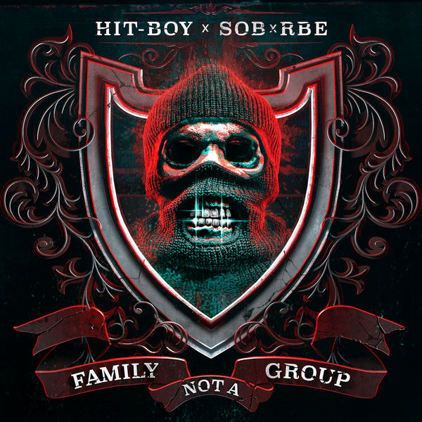Hit-Boy - Family Not A Group