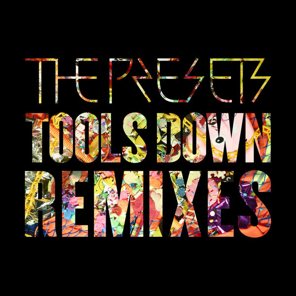 The Presets - Tools Down