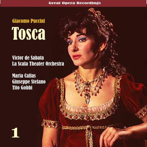 Chorus & Orchestra of La Scala, Milan - Giacomo Puccini: Tosca (Callas,Di Stefano,Gobbi) [1953], Vol. 1
