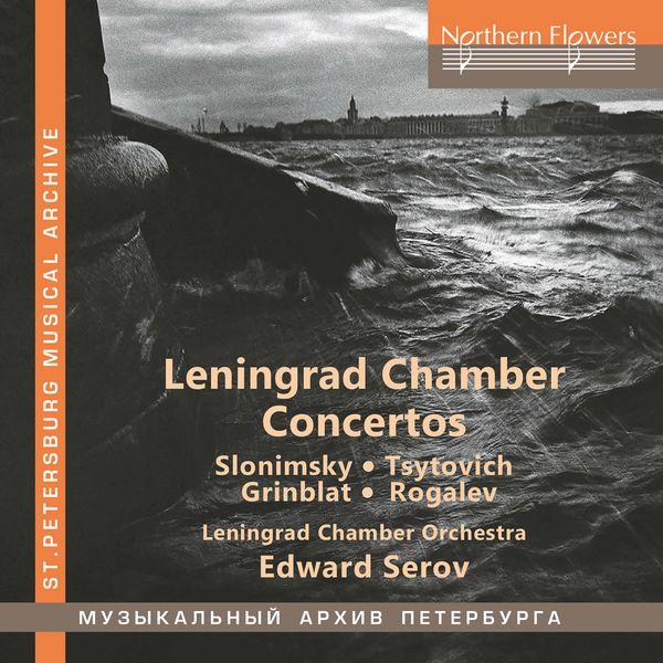 Leningrad Chamber Orchestra - Slonimsky, Tsytovich & Others: Chamber Concertos