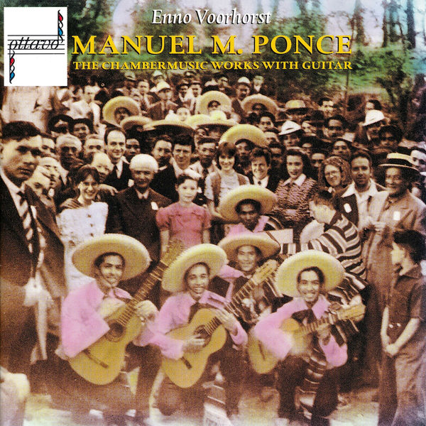 Enno Voorhorst - Manuel Maria Ponce: The Chambermusic Works with Guitar