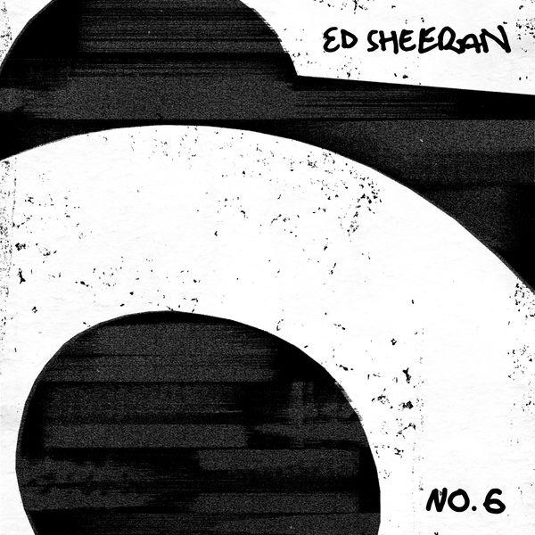 Ed Sheeran|No.6 Collaborations Project (Explicit) (Explicit)