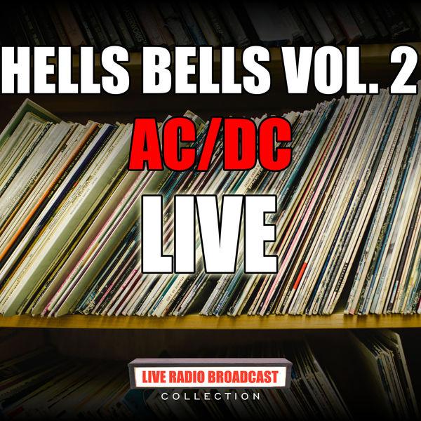 AC/DC - Hells Bells Vol. 2